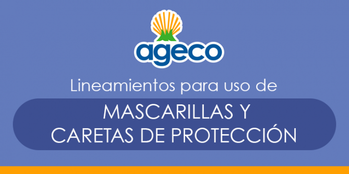 Lineamientos para uso de mascarillas y caretas de protección